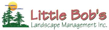Little Bob's Landscape Management, Inc.